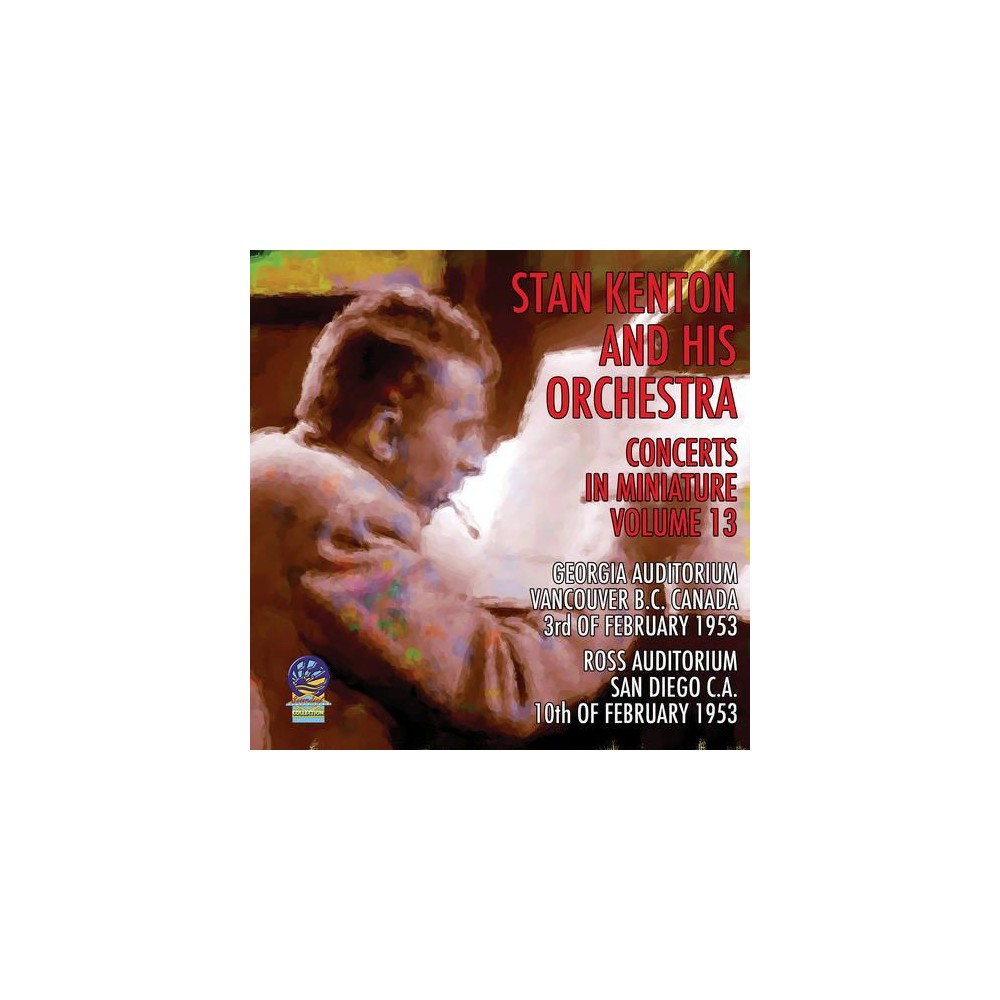 Stan Kenton - Concerts In Miniature:Vol 13 (CD)