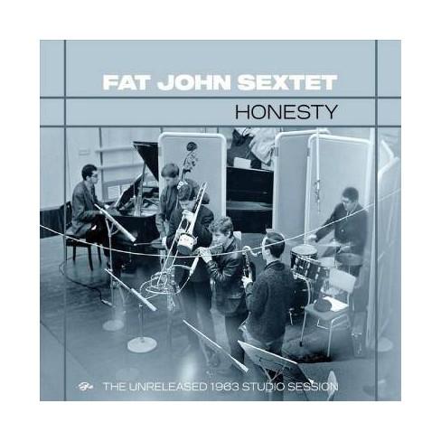 Fat John Sextet - Honesty: The Unreleased 1963 Studio Session (CD) - image 1 of 1