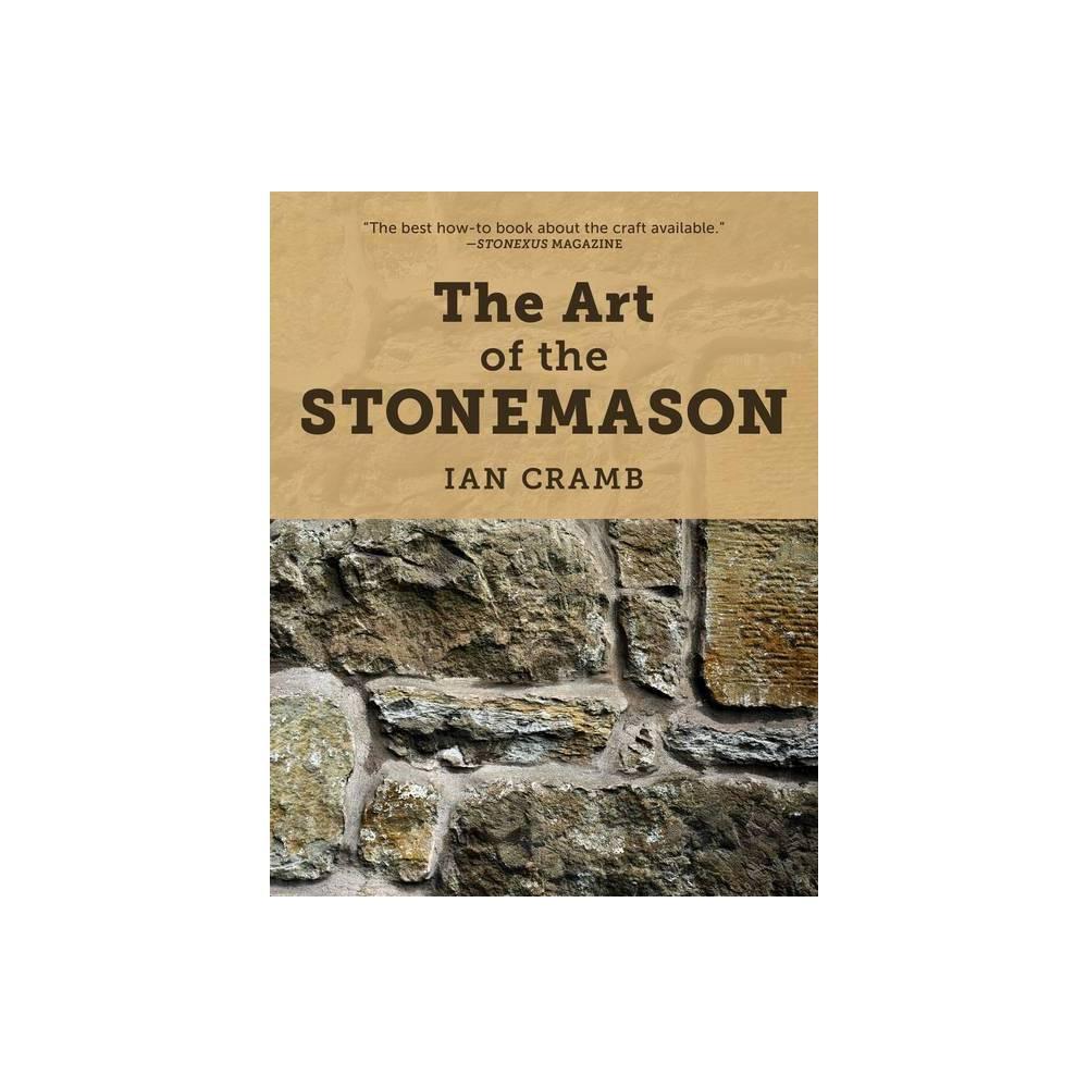 The Art Of The Stonemason By Ian Cramb Paperback