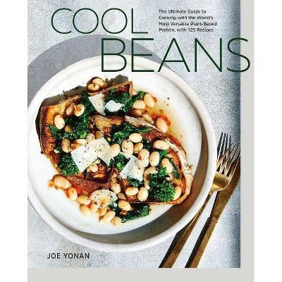 Cool Beans - by Joe Yonan (Hardcover)