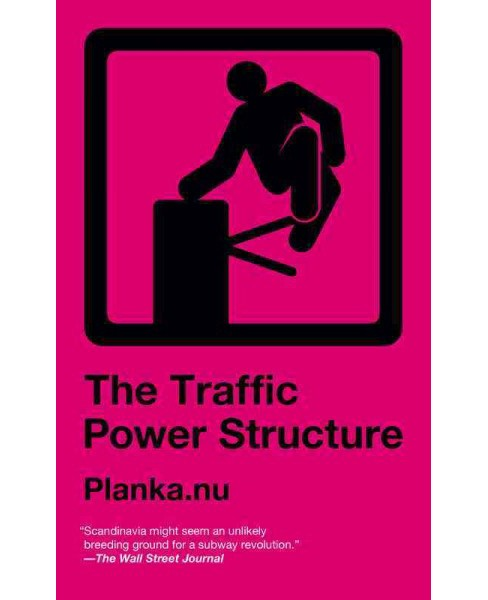 Traffic Power Structure (Paperback) - image 1 of 1
