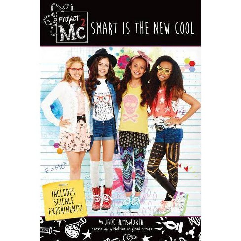 Project Mc2: Smart Is the New Cool - by  Jade Hemsworth (Paperback) - image 1 of 1