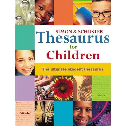 Simon & Schuster Thesaurus for Children - (Hardcover) - image 1 of 1