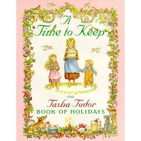 A Time to Keep - by  Tasha Tudor (Hardcover) - image 1 of 1