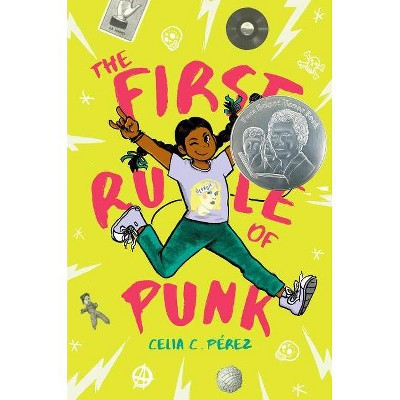 The First Rule of Punk - by  Celia C Pérez (Hardcover)