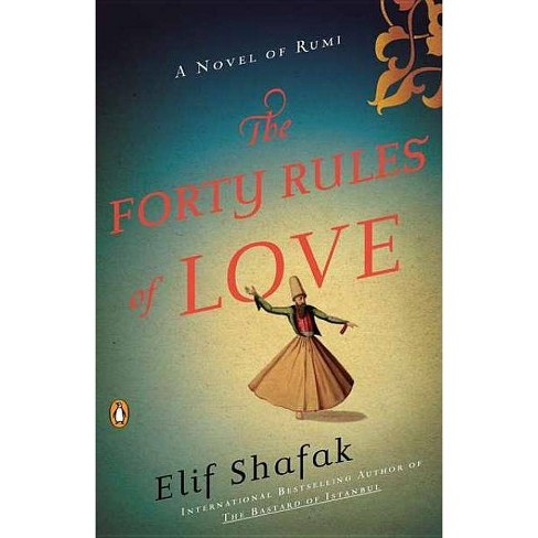 The Forty Rules of Love - by  Elif Shafak (Paperback) - image 1 of 1