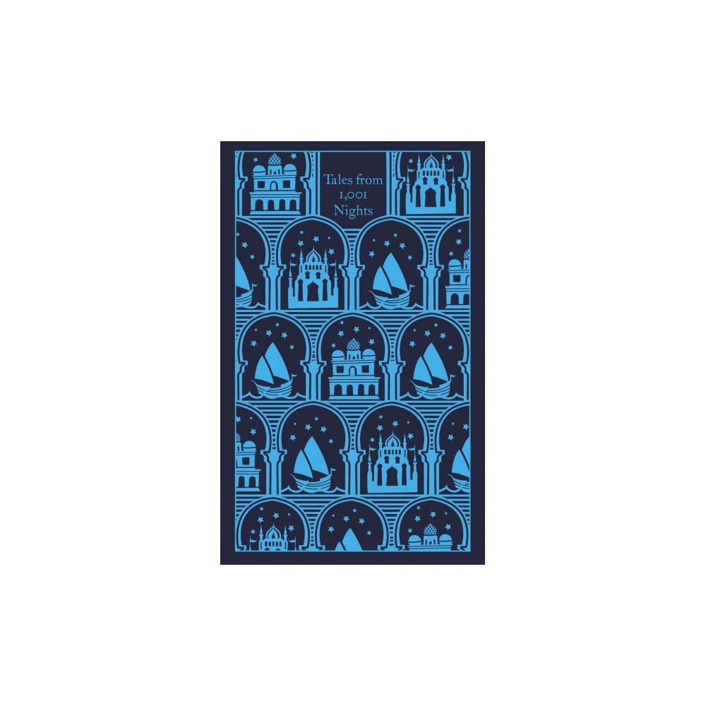 Tales from 1,001 Nights - (Penguin Clothbound Classics) (Hardcover)