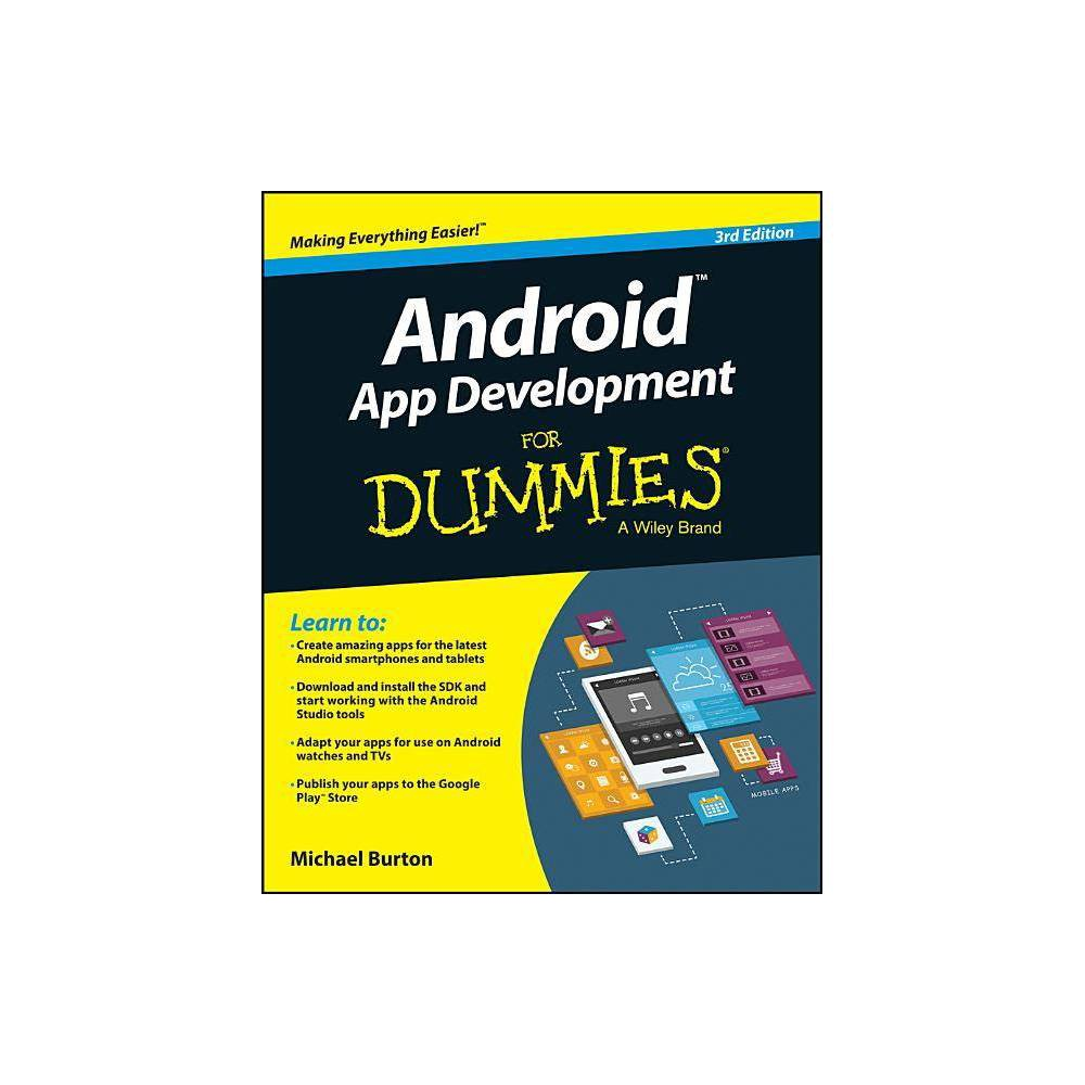 Android App Development For Dummies 3rd Edition By Michael Burton Paperback