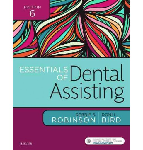 Essentials of Dental Assisting (Paperback) (Debbie S. Robinson & Doni L. Bird) - image 1 of 1