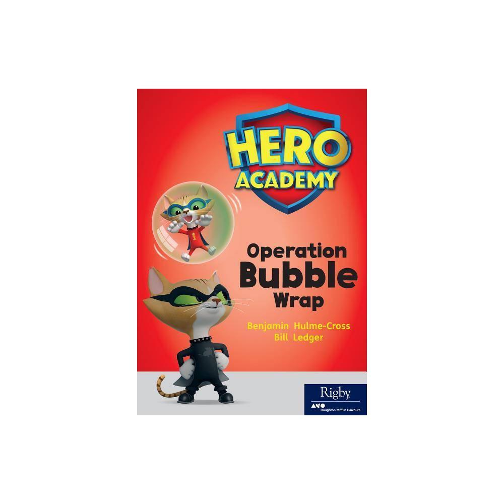 Operation Bubble Wrap Hero Academy Paperback