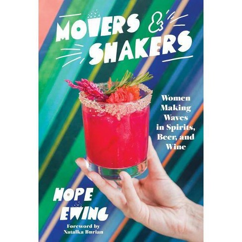 Movers and Shakers - by  Hope Ewing (Hardcover) - image 1 of 1