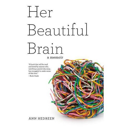 Her Beautiful Brain - by  Ann Hedreen (Paperback) - image 1 of 1
