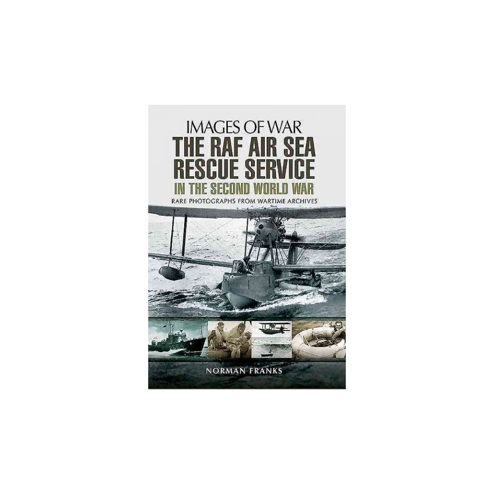 Raf Air/Sea Rescue Service in the Second World War (Paperback) (Norman Franks)