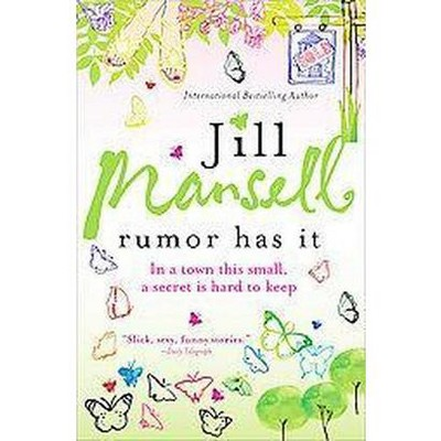 Rumor Has It (Paperback) by Jill Mansell