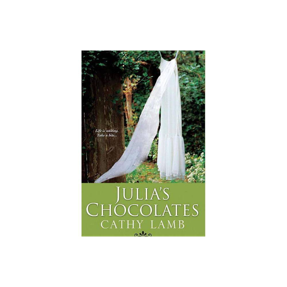 Julia S Chocolates By Cathy Lamb Paperback