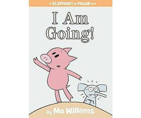 I Am Going! (School And Library) (Mo Willems) - image 1 of 1