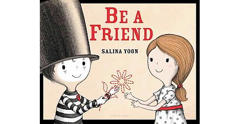 Be a Friend (School And Library) (Salina Yoon) - image 1 of 1