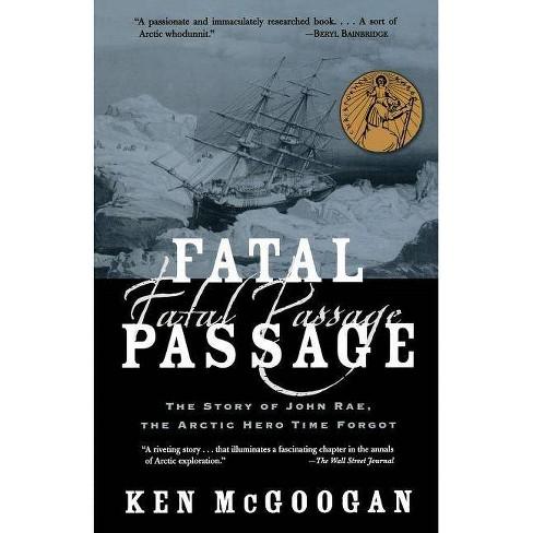 Fatal Passage - by  Ken McGoogan (Paperback) - image 1 of 1
