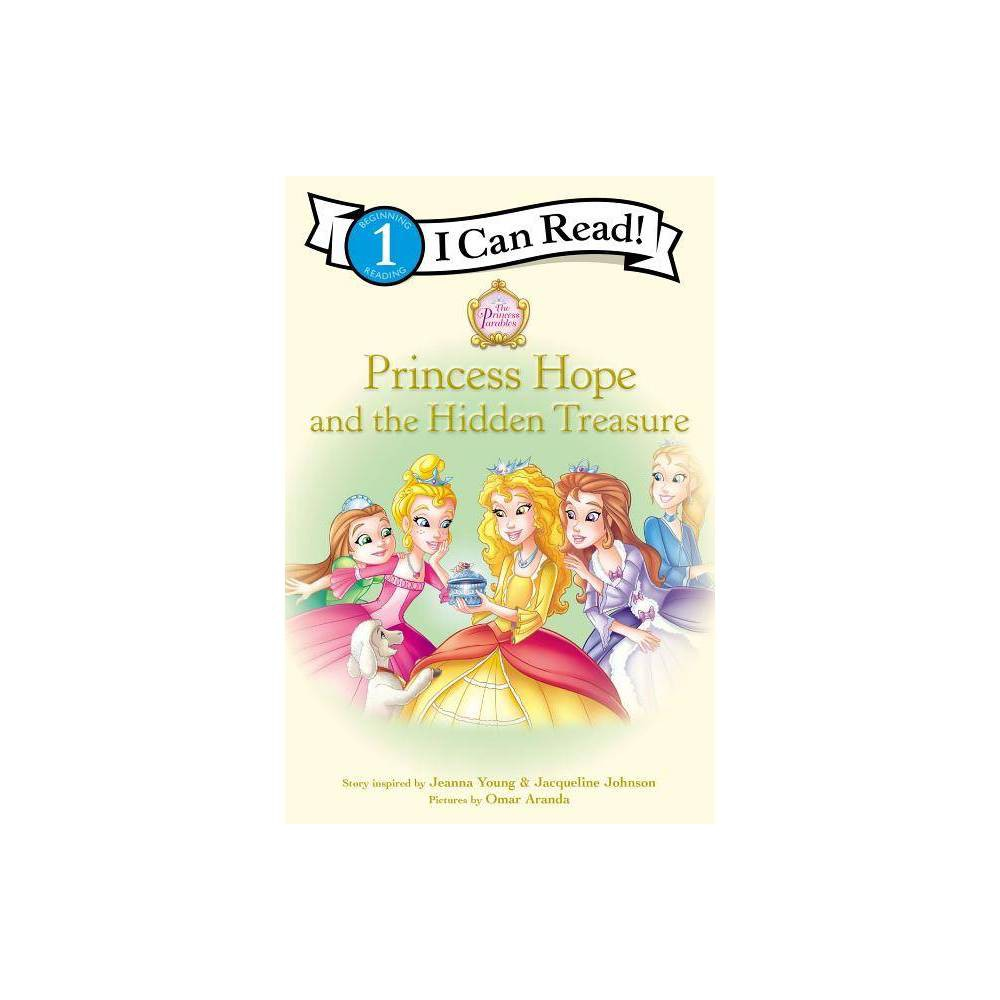 Princess Hope And The Hidden Treasure I Can Read Books Level 1 By Jeanna Young Jacqueline Kinney Johnson Paperback