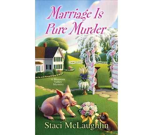 Marriage Is Pure Murder (Paperback) (Staci McLaughlin) - image 1 of 1