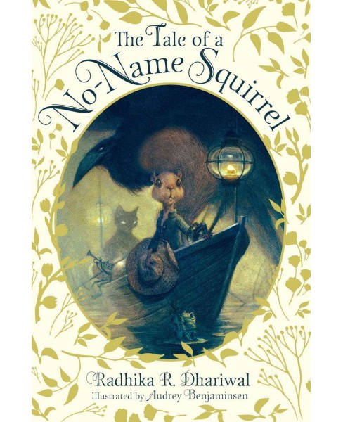 Tale of a No-Name Squirrel (Reprint) (Paperback) (Radhika R. Dhariwal) - image 1 of 1