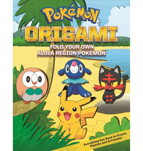 Pokémon Origami : Fold Your Own Alola Region Pokémon (Paperback) - image 1 of 1
