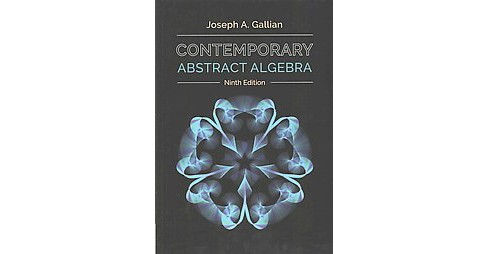 Contemporary Abstract Algebra (Hardcover) (Joseph A. Gallian) - image 1 of 1