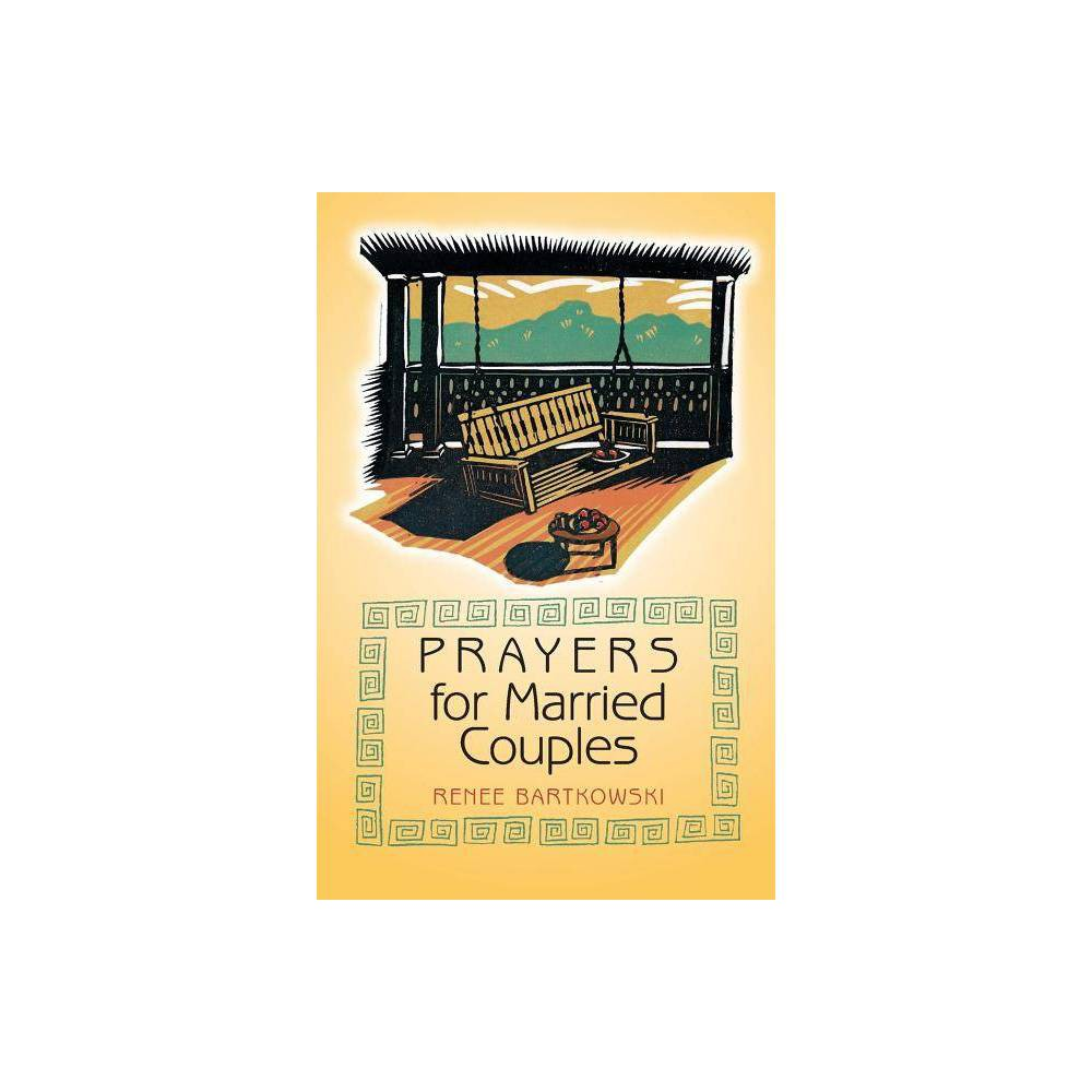 Prayers For Married Couples By Renee Bartkowski Paperback