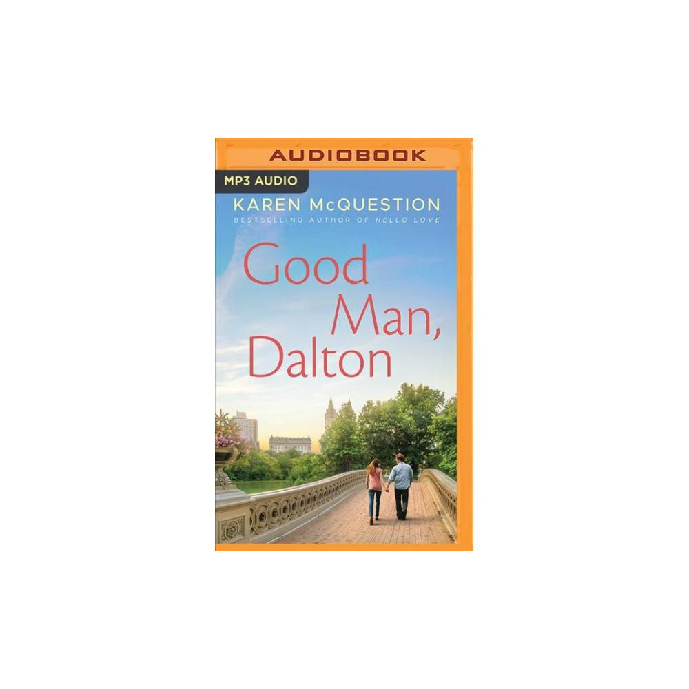 Good Man, Dalton - MP3 Una by Karen McQuestion (MP3-CD)