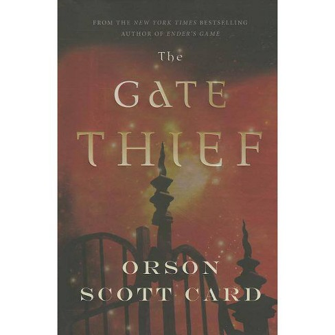 The Gate Thief - (Mither Mages) by  Orson Scott Card (Hardcover) - image 1 of 1