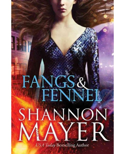 Fangs and Fennel (Paperback) (Shannon Mayer) - image 1 of 1
