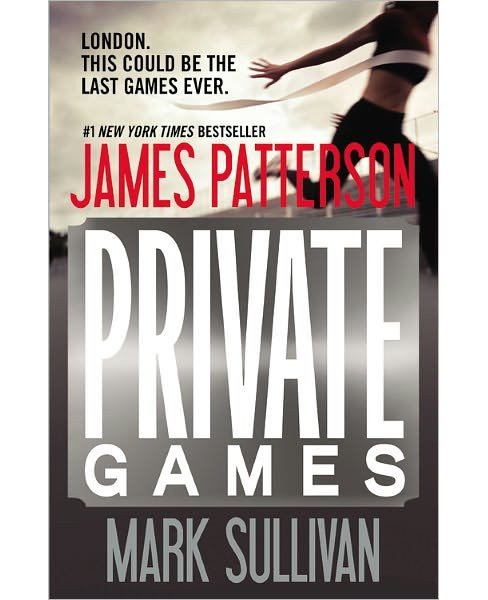 Private Games (Paperback) by James Patterson & Mark Sullivan - image 1 of 1