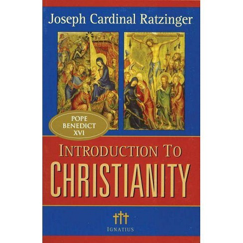 Introduction to Christianity, 2nd Edition - (Communio Books) by  Joseph Cardinal Ratzinger (Paperback) - image 1 of 1