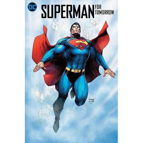 556a8aed Superman: For Tomorrow 15th Anniversary Deluxe Edition - by Brian Azzarello  (Hardcover)