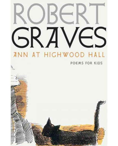 Ann at Highwood Hall (Hardcover) (Robert Graves) - image 1 of 1