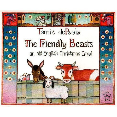 The Friendly Beasts - by  Tomie dePaola (Paperback) - image 1 of 1