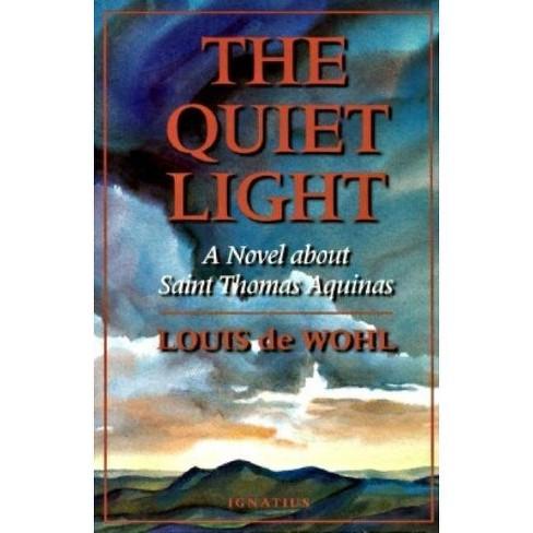 The Quiet Light - by  Louis de Wohl (Paperback) - image 1 of 1