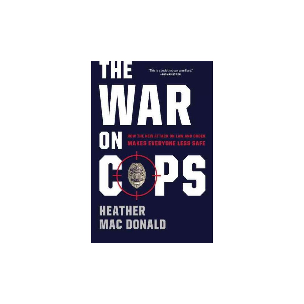 The War on Cops (Hardcover)
