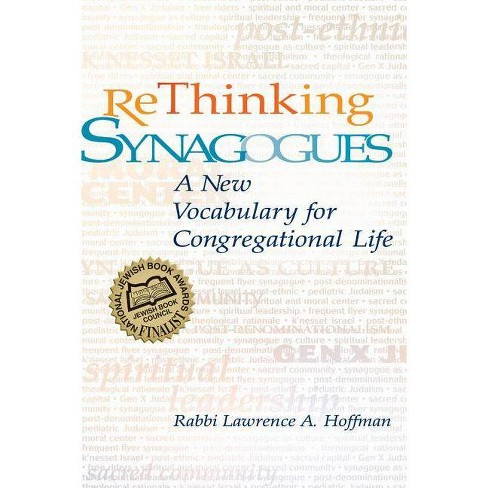 Rethinking Synagogues - by  Lawrence A Hoffman (Paperback) - image 1 of 1
