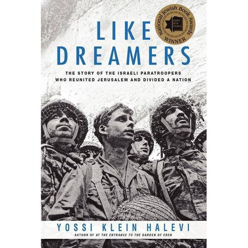 Like Dreamers - by  Yossi Klein Halevi (Paperback) - image 1 of 1