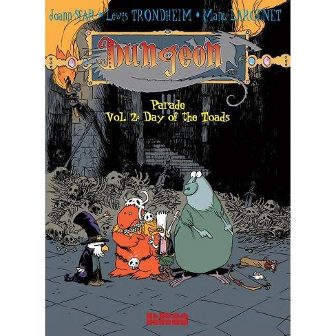 Dungeon: Parade - Vol. 2: Day of the Toads - by  Joann Sfar & Lewis Trondheim (Paperback) - image 1 of 1