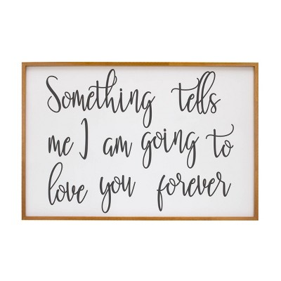Nojo Something Tells Me I Am Going to Love You Forever Decorative Wall Sculpture