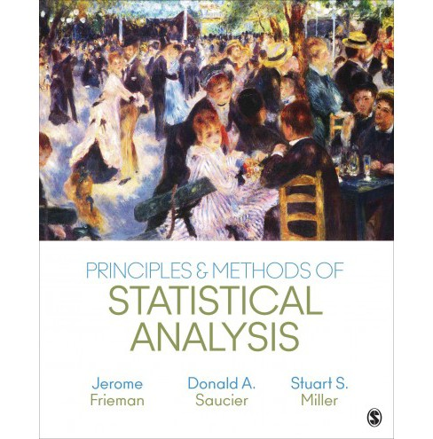 Principles & Methods of Statistical Analysis (Hardcover) (Jerome Frieman & Donald A. Saucier & Stuart S. - image 1 of 1