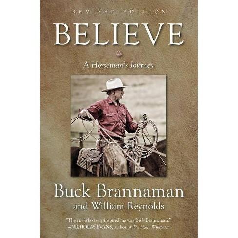 Believe - by  Buck Brannaman & William Reynolds (Paperback) - image 1 of 1