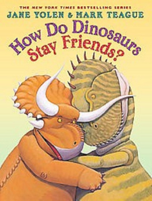 How Do Dinosaurs Stay Friends? (School And Library) (Jane Yolen) - image 1 of 1