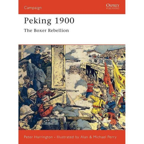 Peking 1900 - (Campaign) by  Peter Harrington (Paperback) - image 1 of 1