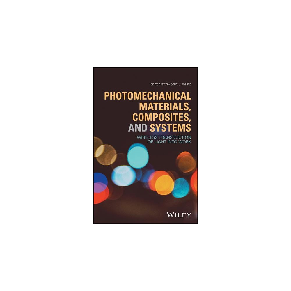 Photomechanical Materials, Composites, and Systems : Wireless Transduction of Light into Work