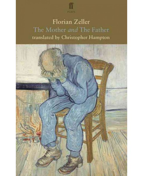 Mother and the Father (Paperback) (Florian Zeller) - image 1 of 1