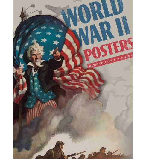 World War II Posters (Hardcover) (David Pollack) - image 1 of 1
