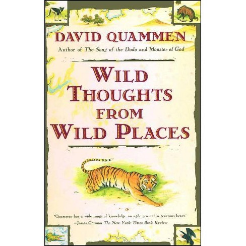 Wild Thoughts from Wild Places - by  David Quammen (Paperback) - image 1 of 1